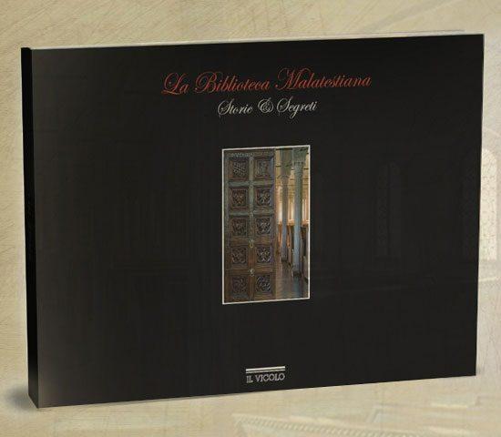La Biblioteca Malatestiana - Storie e Segreti